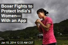 Indian Boxing Champ Launches Women's Self-Defense App