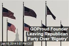 GOProud Founder Leaving Republican Party Over 'Bigotry'
