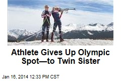 Athlete Gives Up Olympic Spot—to Twin Sister