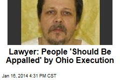 Lawyer: Ohioans 'Should Be Appalled' by Execution