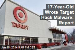 17-Year-Old Wrote Target Hack Malware: Report