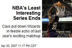 NBA's Least Interesting Series Ends