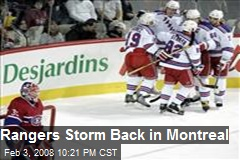 Rangers Storm Back in Montreal