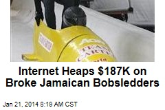 Internet Heaps $187K on Broke Jamaican Bobsledders