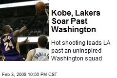 Kobe, Lakers Soar Past Washington