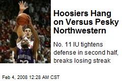 Hoosiers Hang on Versus Pesky Northwestern