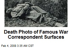 Death Photo of Famous War Correspondent Surfaces