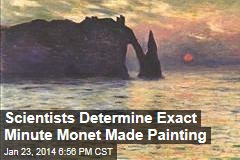 Scientists Determine Exact Minute Monet Made Painting