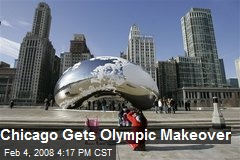 Chicago Gets Olympic Makeover