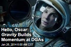 Hello, Oscar: Gravity Builds Momentum at DGAs