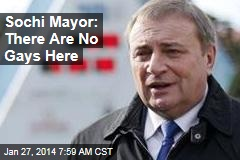 Sochi Mayor: There Are No Gays Here