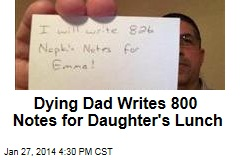 Dying Dad Writes 800 Notes for Daughter's Lunch