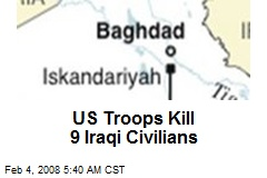 US Troops Kill 9 Iraqi Civilians