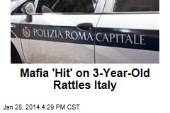 Mafia's 'Hit' on 3-Year-Old Rattles Italy