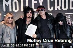 Motley Crue Retiring
