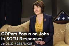 GOPers Focus on Jobs in SOTU Responses