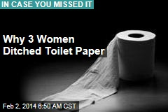 Why 3 Women Ditched Toilet Paper