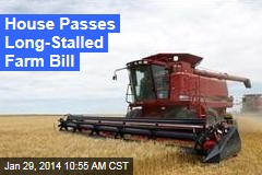 House Passes Long-Stalled Farm Bill