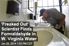 Scientists Find Formaldehyde in 'Safe' W. Va. Water