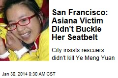 San Francisco: Asiana Victim Didn't Buckle Her Seatbelt