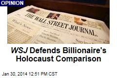 WSJ Defends Billionaire's Holocaust Comparison
