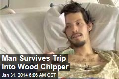 Man Survives Trip Through Woodchipper