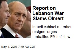 Report on Lebanon War Slams Olmert