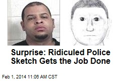 Surprise: Ridiculed Police Sketch Gets the Job Done