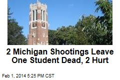 2 Michigan Shootings Leave One Student Dead, 2 Hurt