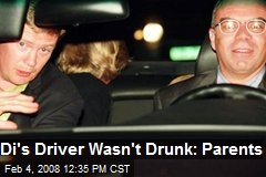 Di's Driver Wasn't Drunk: Parents