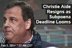 Christie Aide Resigns as Subpoena Deadline Looms