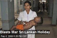 Blasts Mar Sri Lankan Holiday