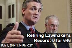 Retiring Lawmaker's Record: 0 for 646
