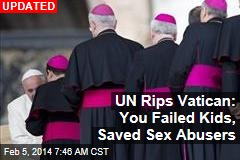 UN Rips Vatican: You Failed Kids, Saved Sex Abusers