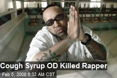 Cough Syrup OD Killed Rapper