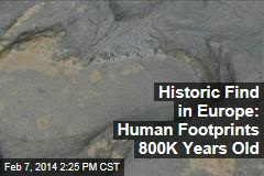 Rare Find: 800K-Year-Old Human Footprints