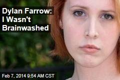 Dylan Farrow: I Wasn't Brainwashed