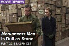 Monuments Men Is Dull as Stone
