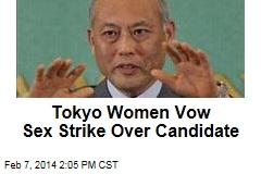 Tokyo Women Vow Sex Strike Over Candidate