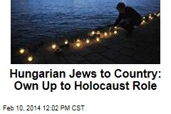 Hungarian Jews to Country: Own Up to Holocaust Role