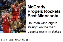 McGrady Propels Rockets Past Minnesota