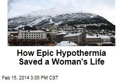 How Epic Hypothermia Saved a Woman's Life