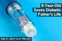 5-Year-Old Saves Diabetic Father's Life