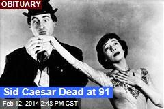 Sid Caesar Dead at 91