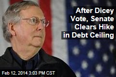 After Dicey Vote, Senate Clears Hike in Debt Ceiling