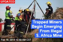 230 Miners Trapped in Abandoned S. Africa Mine