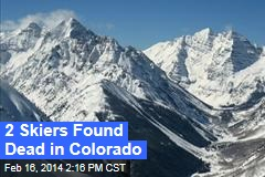 2 Skiers Dead in Colorado Avalanche