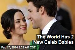 The World Has 2 New Celeb Babies