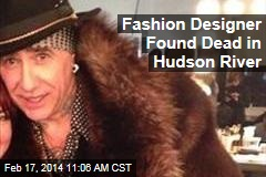Fashion Designer Found Dead in Hudson River