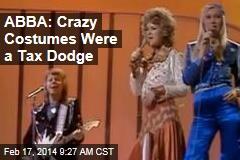 ABBA: Crazy Costumes Were a Tax Dodge